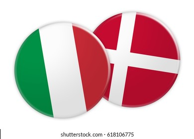News Concept: Italy Flag Button On Denmark Flag Button, 3d illustration on white background