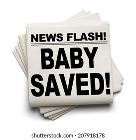News Flash Baby Saved! News Paper Isolated on White Background.