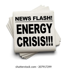 News Flash Energy Crisis News Paper Isolated on White Background.