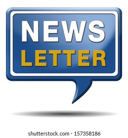 Newsletter with latest hot and breaking news. Icon button or sign illustration. Blue text balloon.