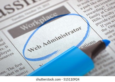 Newspaper with Advertisements and Classifieds Ads for Vacancy Web Administrator. Blurred Image. Selective focus. Concept of Recruitment. 3D.