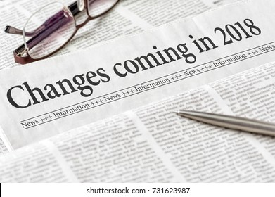 A newspaper with the headline Changes coming in 2018