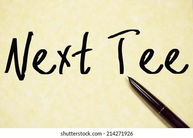 next tee text write on paper