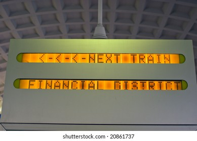 Next Train Financial Center Sign in Commuter Rail Station