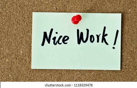 Nice Work Images Stock Photos Vectors Shutterstock