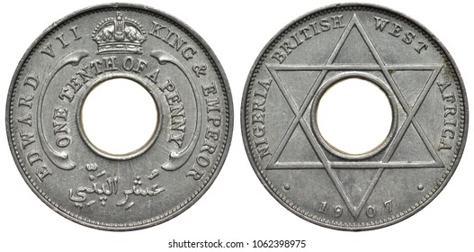 Nigeria Nigerian British West Africa aluminum coin 1/10 one tenth of a penny 1907, value in words around center hole, crown above, ruler Edward VII King and Emperor, six pointed star, date below,