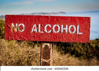"""""""No Alcohol"""" Sign Posted at El Matador State Beach, Malibu, California"""