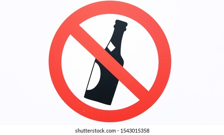 No alcohol sign for safety reasons at a construction site