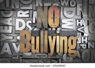 No Bullying written in vintage letterpress type