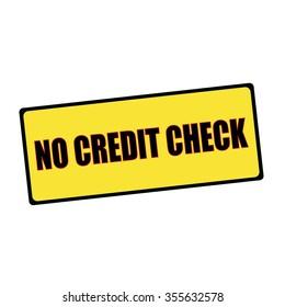 no credit check wording on rectangular signs