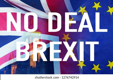No Deal BREXIT concept image of text over London image and UK and EU flags symbolising destruction of agreement