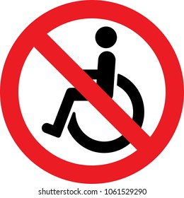 No disabled people allowed sign