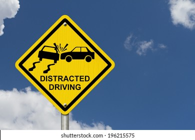 No Distracted Driving Sign, Yellow warning sign with words Distracted Driving and accident icon with sky background