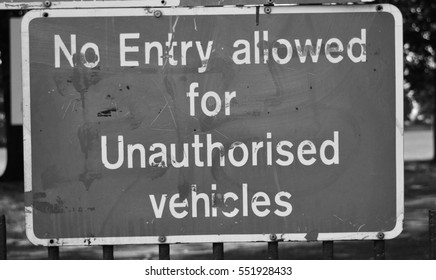 No entry allowed for Unauthorised vehicles sign