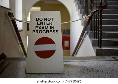 No entry sign in a British school warning of examinations