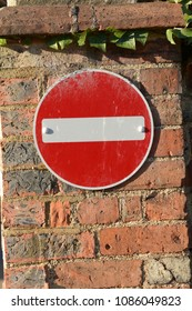 No Entry sign fixed to wall