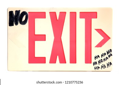 NO Exit sign. isolated on white. room for text