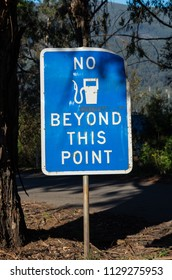 No fuel beyond this point warning sign beside a road in the Gippsland, Australia.
