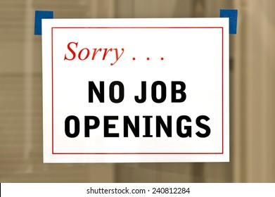 No Job Openings Sign On Door