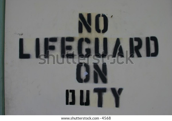 """""""No lifeguard on duty"""" sign - black on white"""