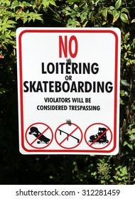 No loitering or skateboarding.