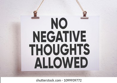 No Negative Thoughts Allowed motivational poster