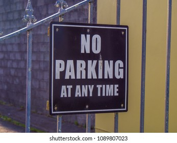 No Parking at any time sign - KERRY / IRELAND - MAY 6, 2018