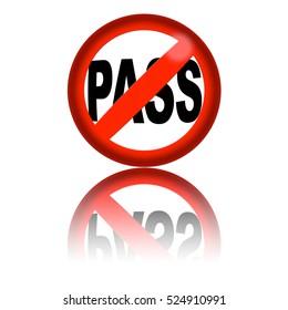 No Pass Sign 3D Rendering