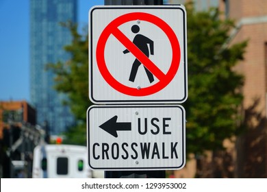 No pedestrians use crosswalk, sign