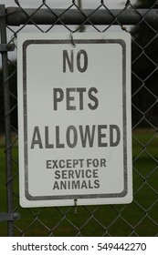NO PETS ALLOWED EXCEPT SERVICE ANIMALS SIGN