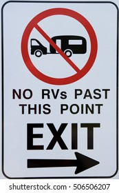 No RVs Past this point sign.