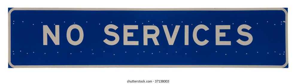 No Services reflective metal highway sign isolated on white