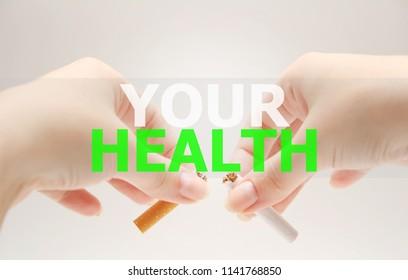 No smoking. Your health