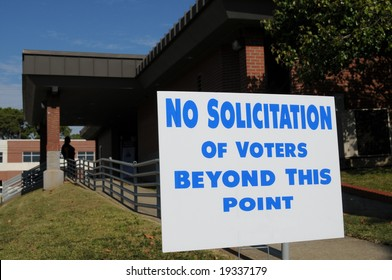 """""""No solicitation of voters"""" sign posted outside a polling place"""