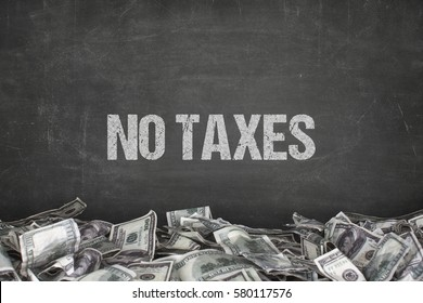 No taxes text on black background