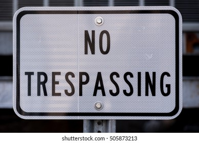 No Trespassing Sign in White and Black