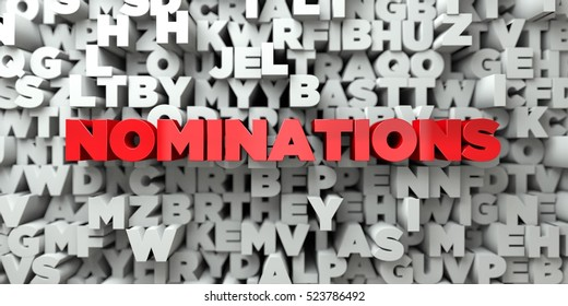 NOMINATIONS -  Red text on typography background - 3D rendered royalty free stock image. This image can be used for an online website banner ad or a print postcard.