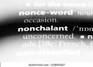 nonchalant word in a dictionary. nonchalant concept.