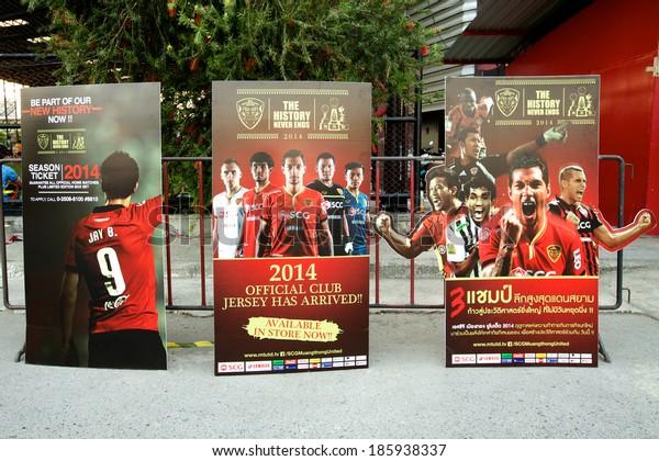 NONTHABURI THAILAND-FEBRUARY 02:Poster show supporters team of  Muangthong UtdThai Premier League between Muangthong Utd.and Chainat FC at SCG Stadium on Feb 02, 2014,Thailand