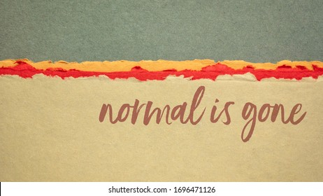 normal is gone - commentary to strees and uncertainty during coronavirus pandemic  - handwriting on colorful handmade Indian rag papers