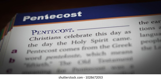 Norman, OK Feb. 17, 2018 The word: Pentecost defined in a religious dictionary. Selective focus on the word: Pentecost.
