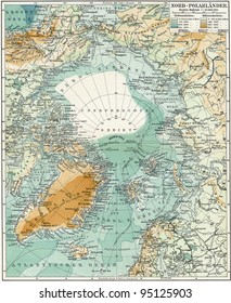 "North Pole. Map of the ocean, islands and land around it. Publication of the book ""Meyers Konversations-Lexikon"", Volume 7, Leipzig, Germany, 1910"