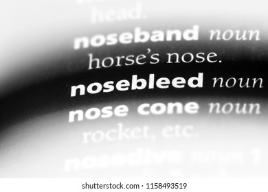 nosebleed word in a dictionary. nosebleed concept.