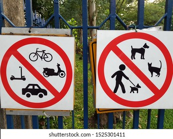 ืDo not drive into the garden Do not feed birds Prohibiting dogs from entering