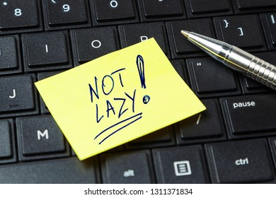 NOT LAZY. How to deal with laziness. Office sticker on the keyboard