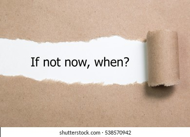 If Not Now When, appearing behind torn paper.