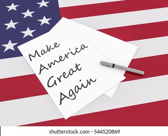 Note Make America Great Again With Pen On US Flag Stars And Stripes, 3d illustration
