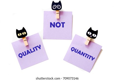 Note paper with wordings - quality not quantity
