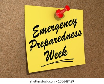 """A note pinned to a cork board with the text """"Emergency Preparedness Week"""""""