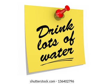 A note pinned to a white background with the text Drink Lots of Water.